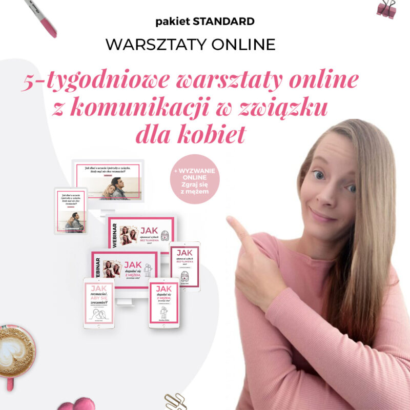 5-tygodniowe warsztaty online z komunikacji w związku dla kobiet - PAKIET STANDARD