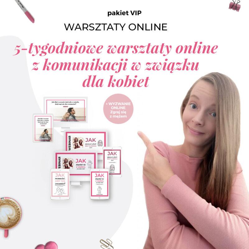 5-tygodniowe warsztaty online z komunikacji w związku dla kobiet - PAKIET VIP